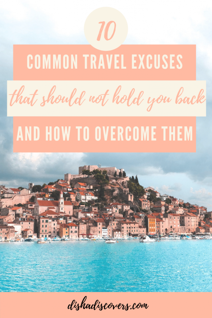 "A pinnable image of the ocean with a cityscape and text overlay that says ""10 Common Excuses That Stop You from Traveling & How to Overcome Them"""