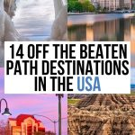 14 Underrated Destinations in the USA You Should Visit Now