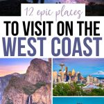 12 of the Best Getaways on the West Coast