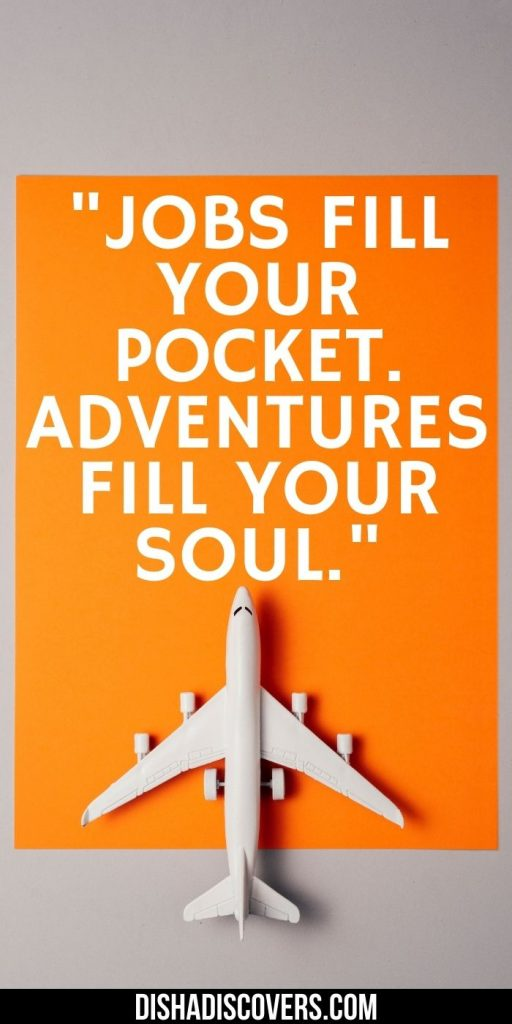 There are so many great short travel quotes.