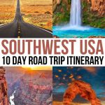 The Perfect 10-Day Southwest USA Road Trip Itinerary