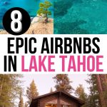 8 Beautiful and Best Airbnbs in Lake Tahoe