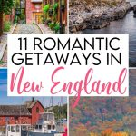 11 Perfect Romantic Getaways in New England
